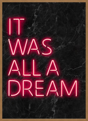 It Was All A Dream Neon Whoopsie Print