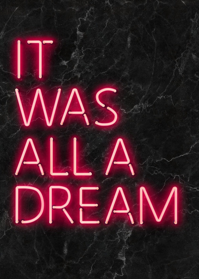 It Was All A Dream Neon Canvas