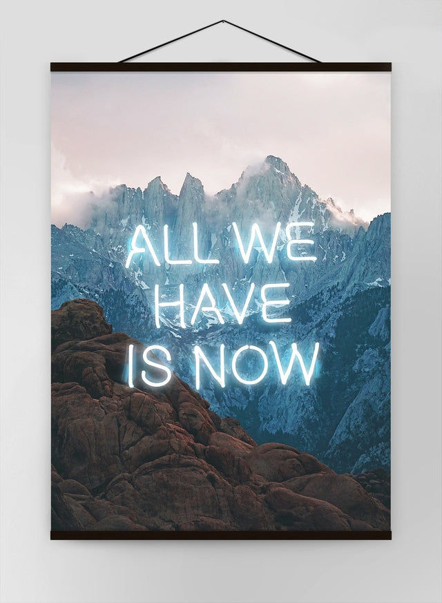 All We Have Is Now Neon Mountains Canvas