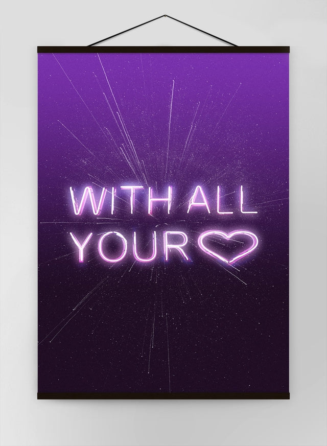 With All Your Heart Neon Canvas
