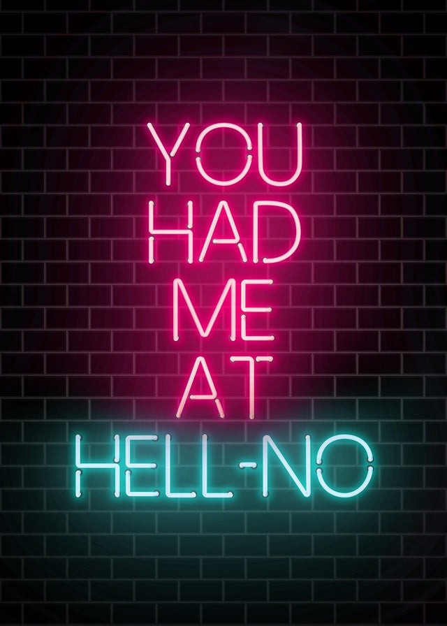 You Had Me At Hellno Neon Canvas
