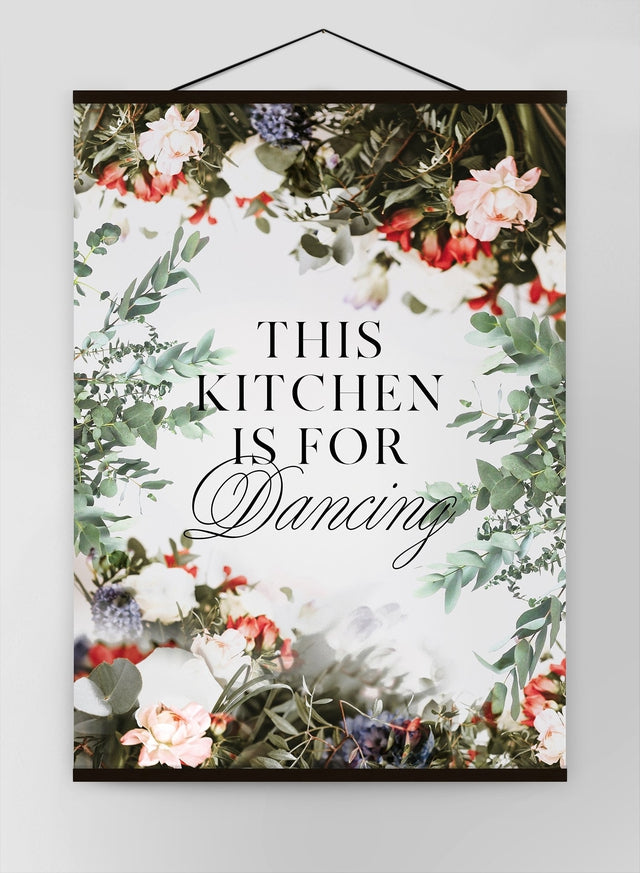 This Kitchen Is For Dancing Floral Quote Canvas