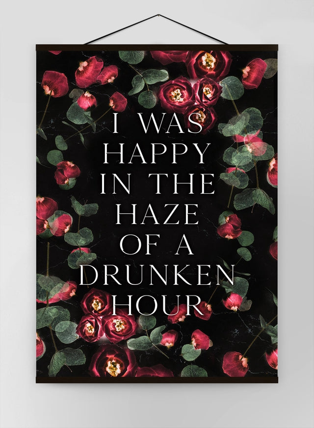 I Was Happy In The Haze Of A Drunken Hour Lyrics Canvas