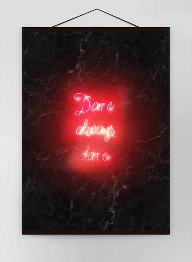 Dare Always Dare Neon Handwriting Canvas