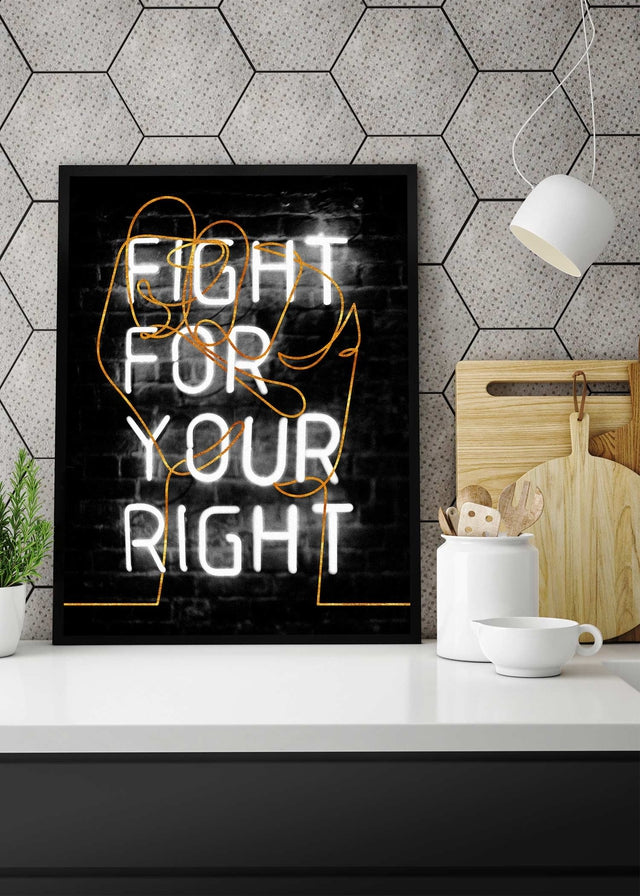 Fight For Your Right Neon Fist Print