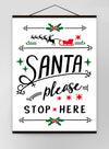 Santa Please Stop Here Vintage Style Sign Canvas