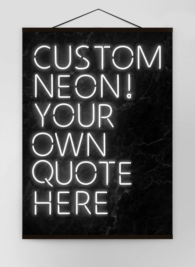 Custom Quote Neon Sign White Canvas