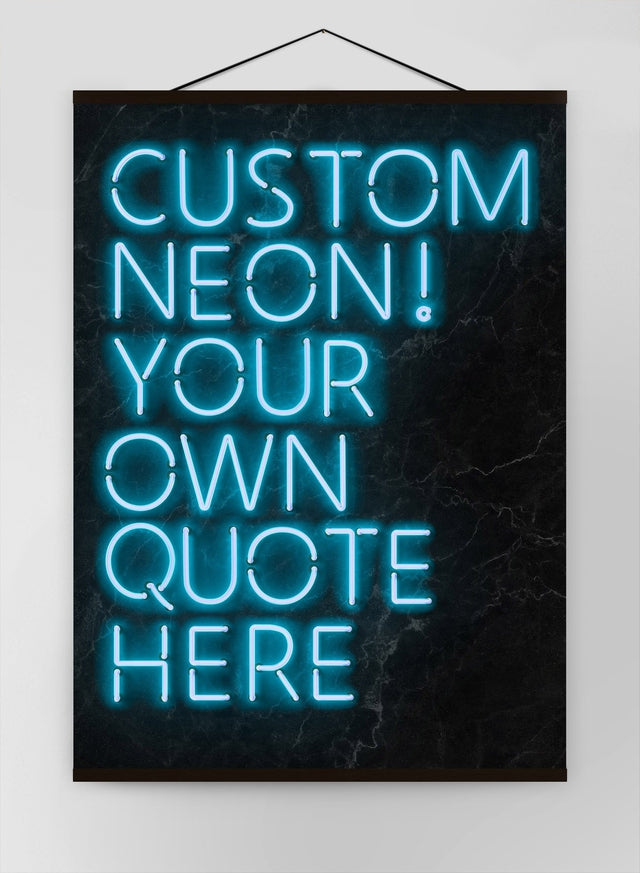 Custom Quote Neon Sign Blue Canvas