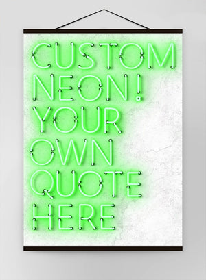 Custom Quote Straight Neon Green Canvas