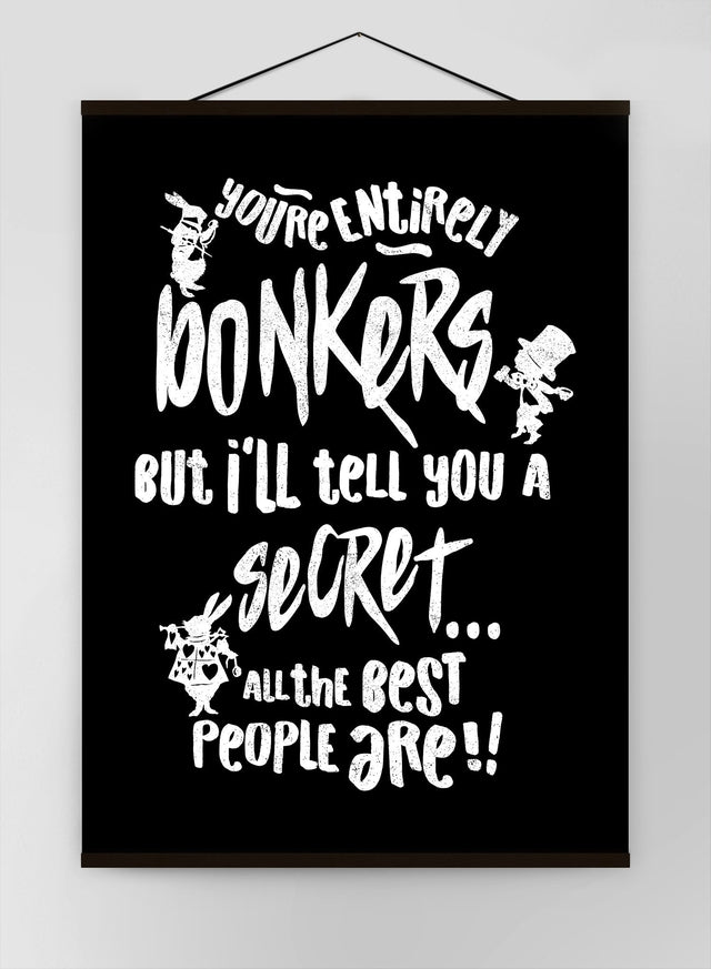 Youre Entirely Bonkers Alice In Wonderland Quote Canvas