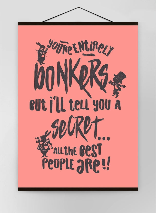 Youre Entirely Bonkers Alice In Wonderland Pink Quote Canvas
