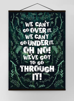 We Cant Go Over It Typography Quote Green Canvas