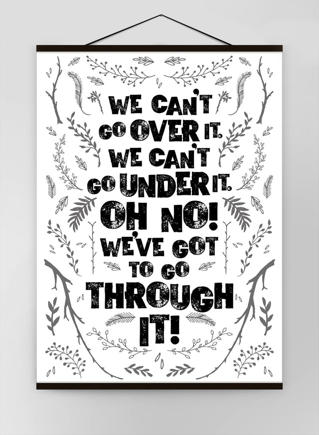 We Cant Go Over It Typography Quote White Canvas