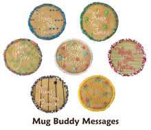 Load image into Gallery viewer, Mug Buddy Messages - Custom Cookie Greetings