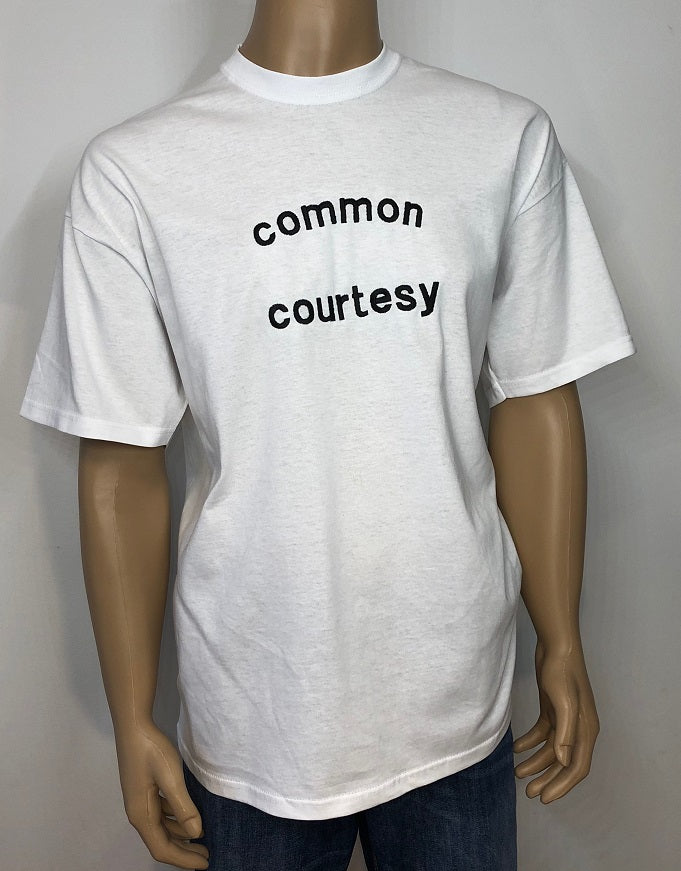 Common courtesy | Embroidered text T-shirt