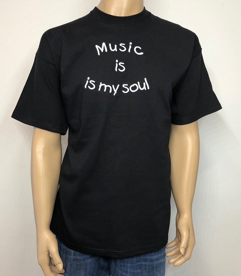 Music is in my soul 👕 Embroidered text T-shirt