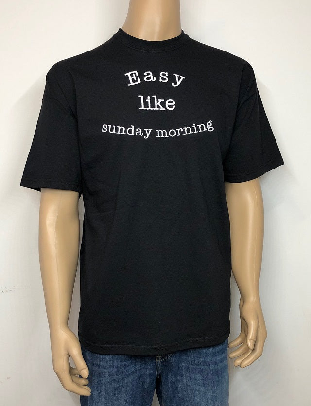Easy like Sunday morning | Embroidered text T-shirt
