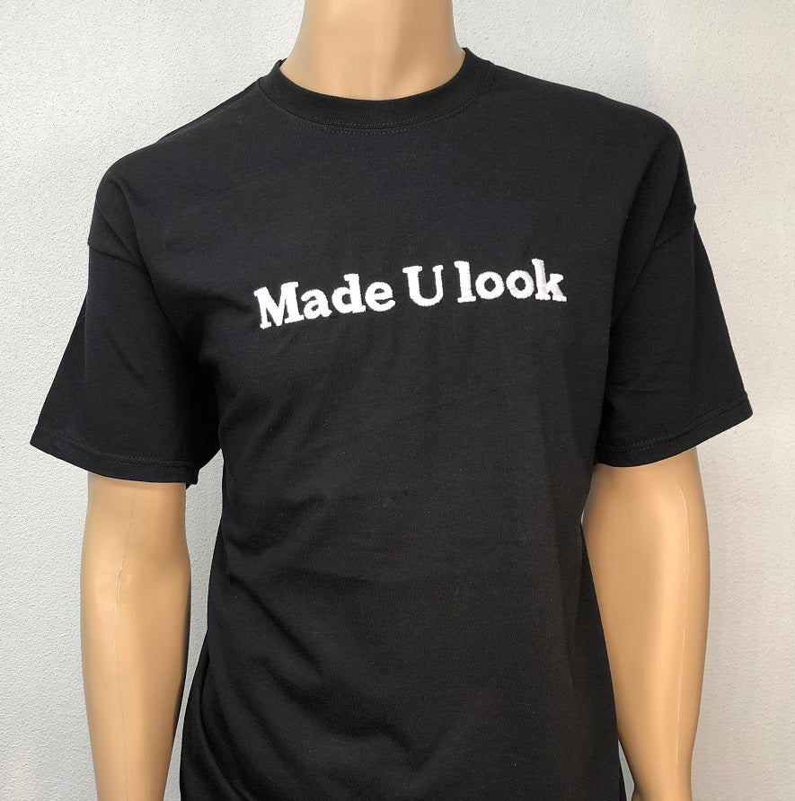Made U look 👕 Embroidered text T-shirt