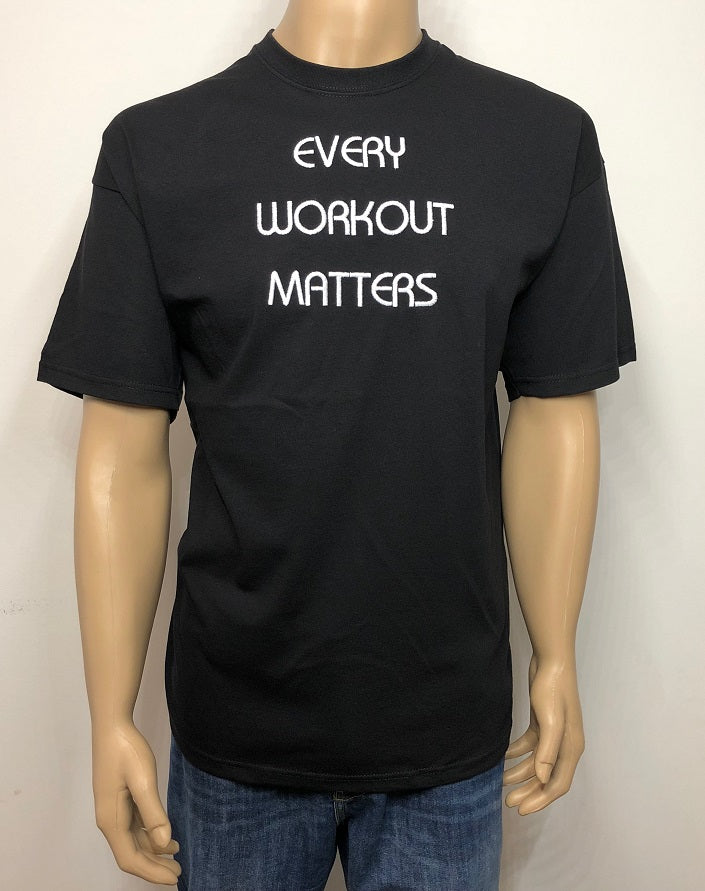 Every workout matters | Embroidered text T-shirt
