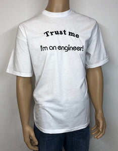 Trust me, I'm an engineer 👕 Embroidered text T-shirt