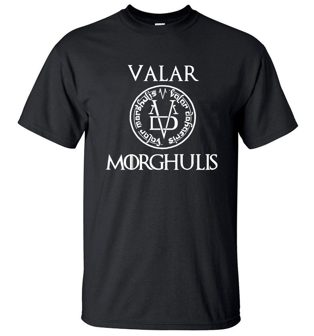 Valar Morgulis - All Men Must Die - Valyrian Game of Thrones T Shirt