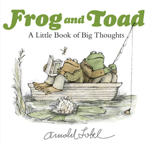 Frog & Toad Little Book of Big Thoughts