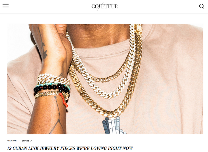 COVETEUR: 12 CUBAN LINK JEWELRY PIECES WE'RE LOVING RIGHT NOW