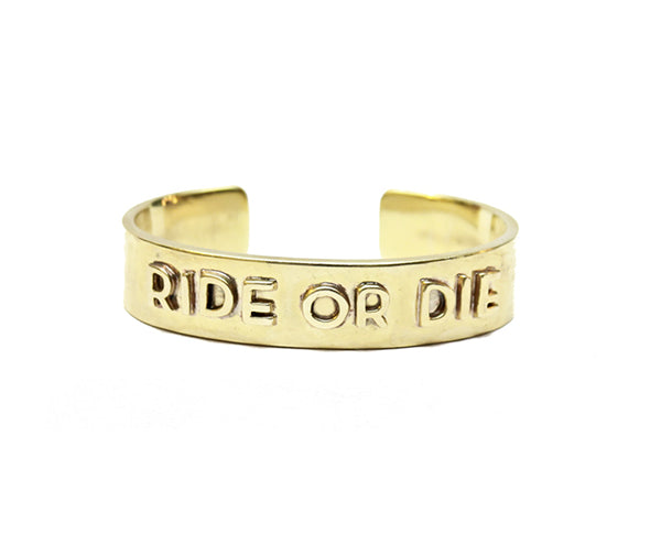 RIDE OR DIE CUFF