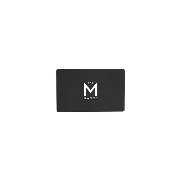 THE M JEWELERS - GIFT CARD
