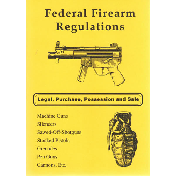 Federal Firearm Laws Book