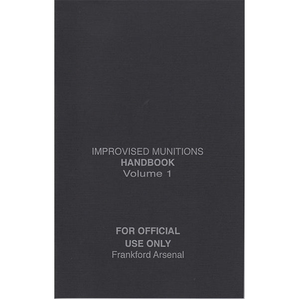 Improvised Munitions Handbook Vol. 1 Book