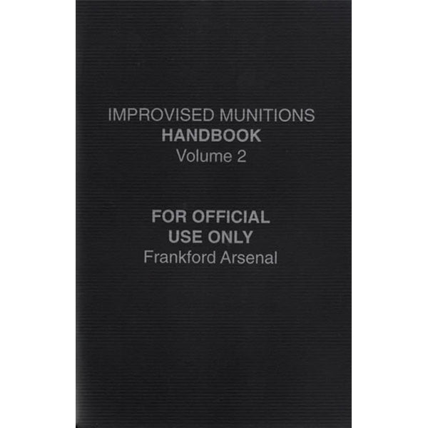 Improvised Munitions Handbook Vol. 2 Book