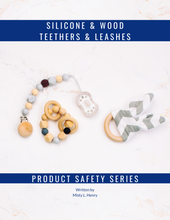Load image into Gallery viewer, The Silicone and Wood Teethers and Leashes Digital Book