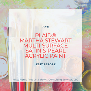 Test Report: PLAID Martha Stewart Multi-Surface Satin & Pearl Acrylic Paint