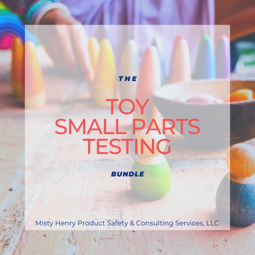 Toy Small Parts or ASTM Testing Bundle