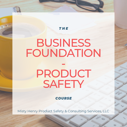 Business Foundations - Product Safety