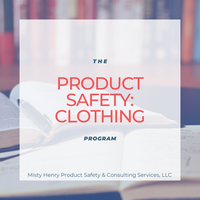 The Product Safety: Clothing Program