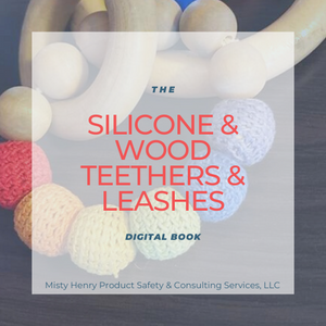 The Silicone and Wood Teethers and Leashes Digital Book
