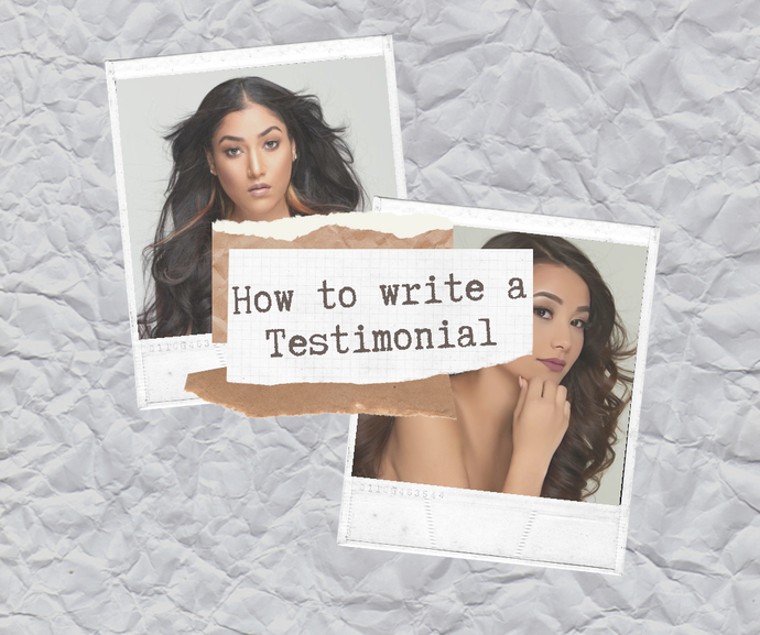 How To Write a Hair Testimonial