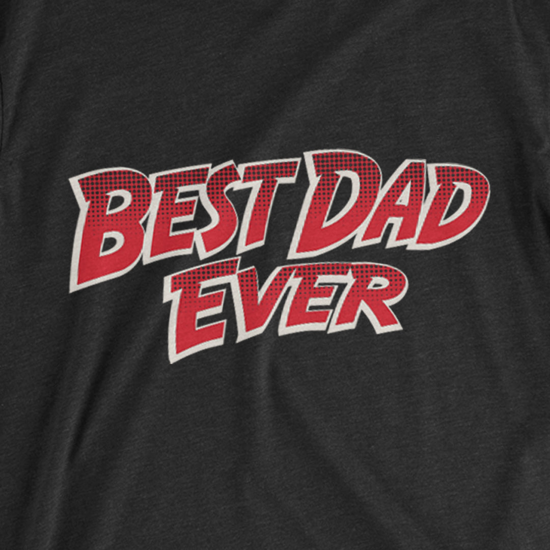 Weez & Ding's | Best Dad Ever T-Shirt