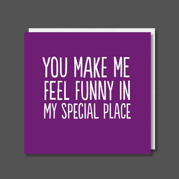 You Make Me Feel Funny - Rude Card