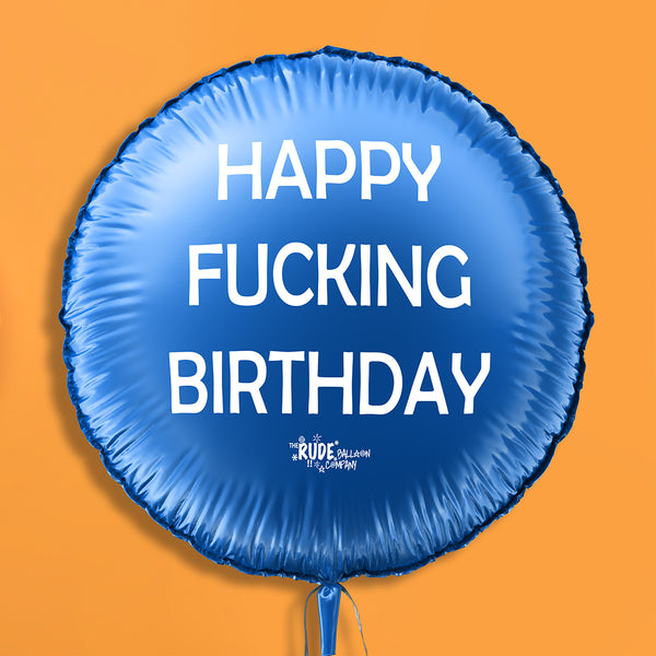 "18"" Rude Balloon Happy F######g Blue"