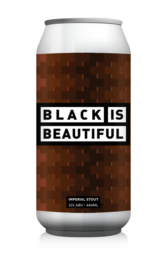 Black Is Beautiful ... [Imperial Stout]