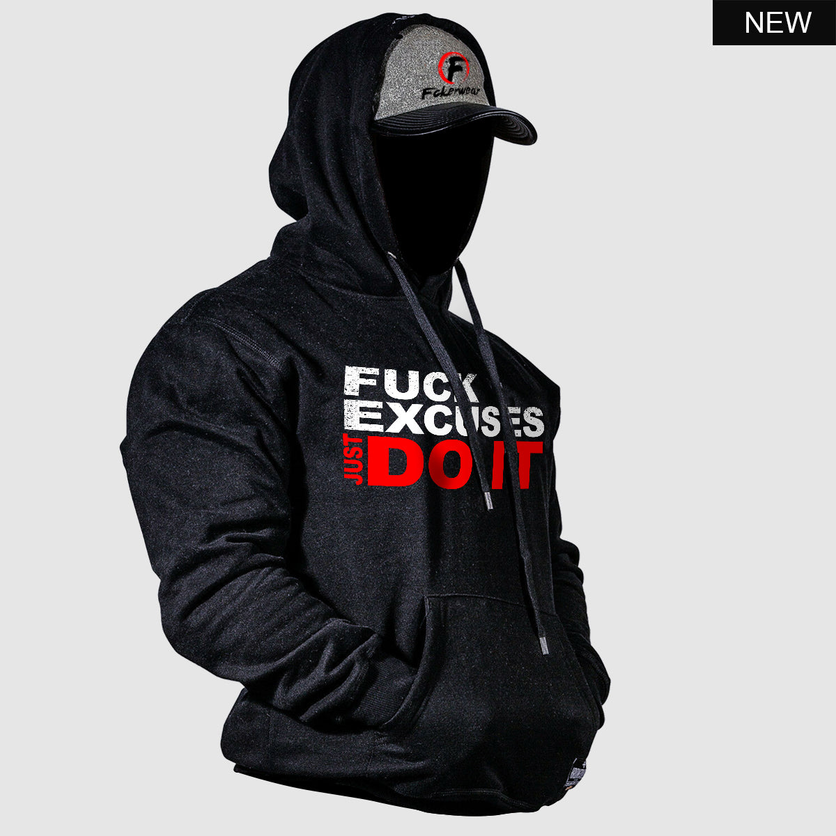 Fuck Excuses Just Do It™  Hoodie