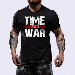 Time for War™ Shirt