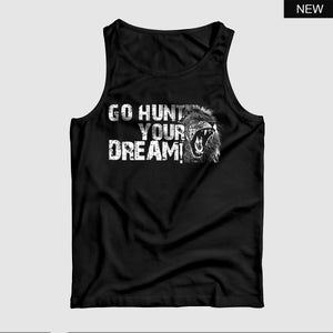 Go Hunt Your Dream™ Tank Top