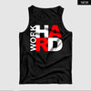 Work Hard™ Tank Top