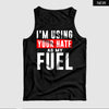Your Hate as my Fuel™ Tank Top