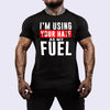 Your Hate as my Fuel™ Shirt