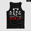 Keep Calm and Lift that Shit™ Tank Top